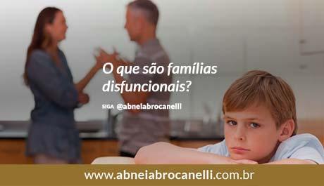 O que são famílias disfuncionais?